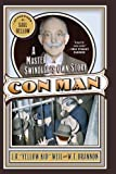 img - for Conman : A Master Swindler?s Own Story (Library of Larceny) Reprint edition by J.R. 'Yellow Kid' Weil, W.T. Brannon (2004) Paperback book / textbook / text book