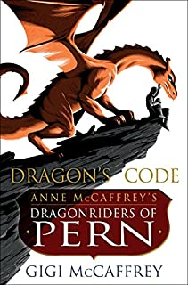 Book Cover: Dragon's Code: Anne McCaffrey's Dragonriders of Pern