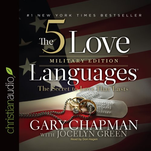 The 5 Love Languages Military Edition: The Secret to Love That Lasts by christianaudio.com