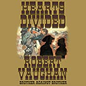 Hearts Divided: The Founders, Book 5 | Robert Vaughan