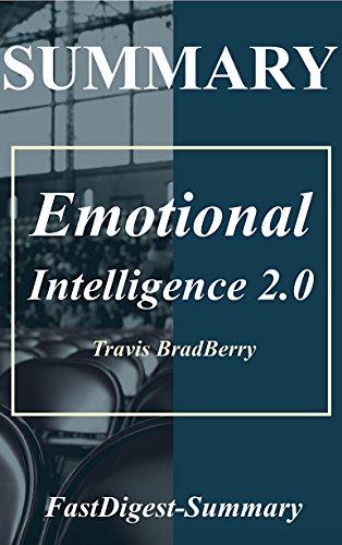 Summary | Emotional Intelligence 2.0 (Emotional Intelligence 2.0: A Full Book Summary - Book, Paperback, Hardcover, Audiobook, Audible 1)