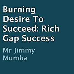 Burning Desire to Succeed