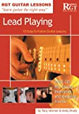 Guitar Lessons Lead Playing: 10 Easy-to-follow Guitar Lessons (Rgt Guitar Lessons)