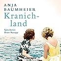 Kranichland Hörbuch von Anja Baumheier Gesprochen von: Beate Rysopp