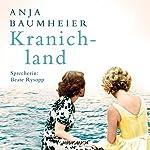 Kranichland | Anja Baumheier