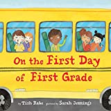 img - for On the First Day of First Grade book / textbook / text book