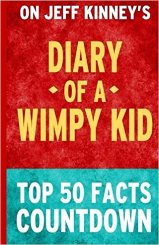 Diary of a wimpy kid top 50 facts countdown top 50 facts diary of a wimpy kid top 50 facts countdown top 50 facts 9781503119659 amazon books solutioingenieria Images