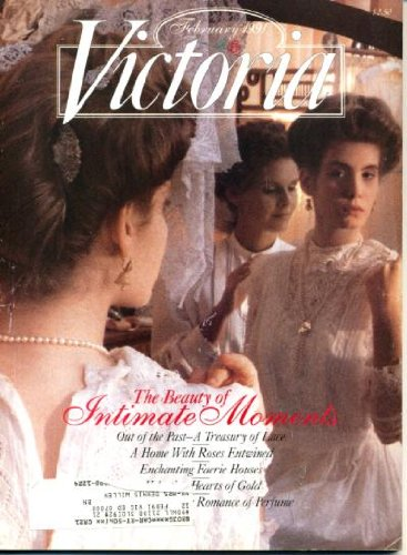 Victoria February 1991 A Treasury of Lace, Enchanting Faerie Houses, The Perfumer's Art, A Trousseau Collection With a Silken Touch - Trousseau Lace