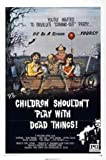 Children Shouldn't Play With Dead Things Movie Poster 11 inches x 17 inches