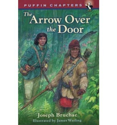 [(Arrow Over the Door )] [Author: Joseph Bruchac] [Jul-2002]