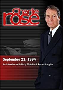 Charlie Rose with Mary Matalin & James Carville (September 21, 1994)