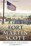 Fort Martin Scott:: Guardian of the Treaty (Landmarks)
