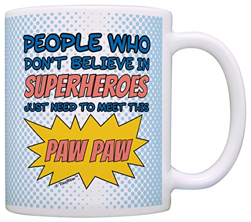 [Grandpa Gifts Don't Believe in Superheroes Meet this Paw Paw Nerdy Gift Coffee Mug Tea Cup Blue] (Super Nerdy Costume)