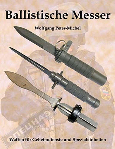 Ballistische Messer  [Peter-Michel, Wolfgang] (Tapa Blanda)