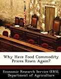 Why Have Food Commodity Prices Risen Again? 画像2