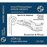 kreawi-Prüfungsfragen Innere Medizin: Sortiert nach Themen 13 CD