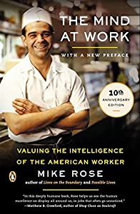 The Mind at Work: Valuing the Intelligence of the American Worker by Penguin Books