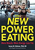 Best Human Kinetics Body Building Books - The New Power Eating: More Muscle, More Energy Review