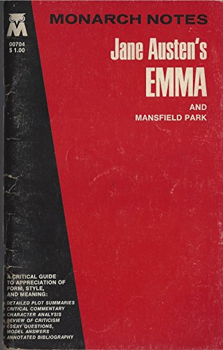 Jane Austen's Emma, and Mansfield Park, (Monarch notes and study guides)