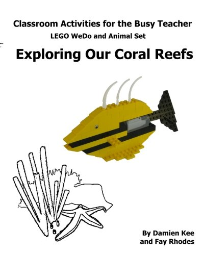 Classroom Activities for the Busy Teacher: WeDo and Animal Sets : Our Coral Reefs