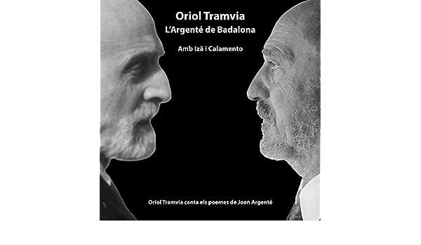 LArgenté de Badalona de Oriol Tramvia en Amazon Music ...
