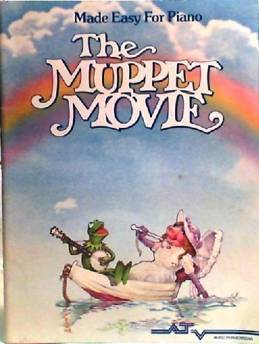 The Muppet Movie: Made Easy for Piano