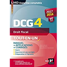 DCG 4 - Droit fiscal - Manuel et applications - 2017-2018 - 11e édition (LMD collection Expertise comptable) (French Edition)