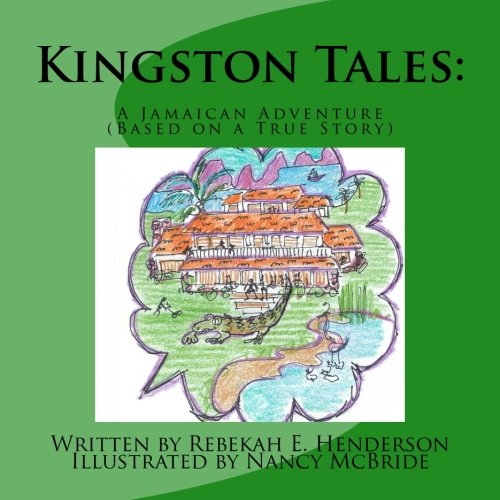 Kingston Tales: A Jamaican Adventure Based on a True Story pdf epub
