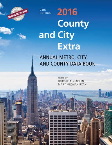 County and City Extra 2016: Annual Metro, City, and County Data Book (County and City Extra Series)