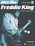 Play Like Freddie King Guitare +Enregistrements Online