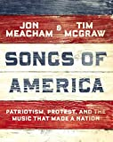 Songs of America: Patriotism, Protest, and the Music That Made a Nation: more info