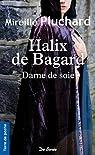 Halix de Bagard par Pluchard
