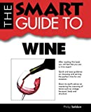 Smart Guide to Wine, Philip Seldon, 1937636348