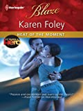 Heat of the Moment (It Takes a Hero)
