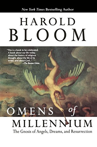 Omens of Millennium: The Gnosis of Angels, Dreams, and Resurrection