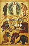 The Philokalia and the Inner Life, Christopher C. H. Cook, 1620325209
