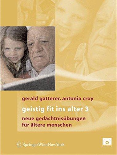 Geistig fit ins Alter 3: Neue Gedächtnisübungen: Neue Gedachtnisubungen