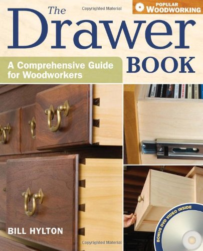 Download The Drawer Book: A Comprehensive Guide For Woodworkers (Popular Woodworking) PDF