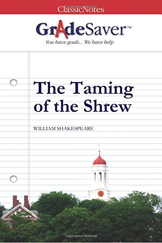 The Taming Of The Shrew Essays  Gradesaver The Taming Of The Shrew Study Guide