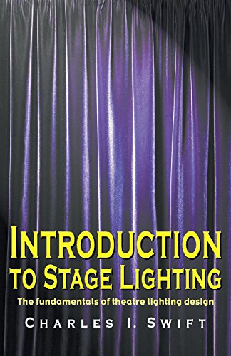 Pdf Arts Introduction to Stage Lighting: The Fundamentals of Theatre Lighting Design