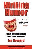 Writing Humor, Ian Bernard, 1593930895