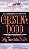 Front cover for the book My Favorite Bride by Christina Dodd
