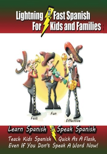 Lightning-fast Spanish for Kids and Families: Learn Spanish, - Kids Dictionary 2011