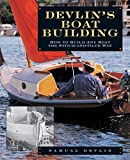 : Devlin's Boatbuilding: How to Build Any Boat the Stitch-and-Glue Way