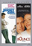 Jersey Girl / Bounce (Double Feature)