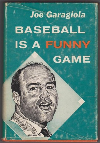 Baseball Is A Funny Game by Joe Garagiola