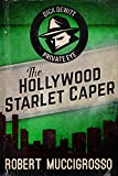 The Hollywood Starlet Caper (Dick DeWitt Mysteries Book 2)
