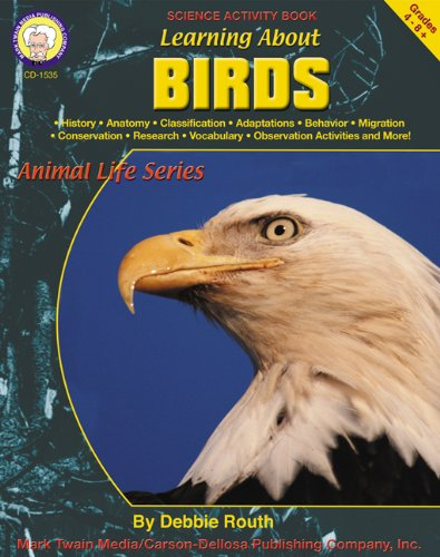 Learning About Birds, Grades 4-8 (Learning About: Animal - Animals About Learning