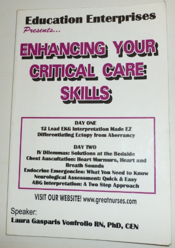 Enhancing Your Critical Care Skills