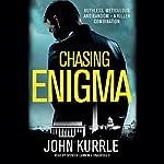 Chasing Enigma | John Kurrle